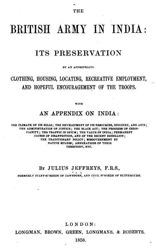 As an example of Julius Jeffrey's verbosity here is the title page of his 1858 book.