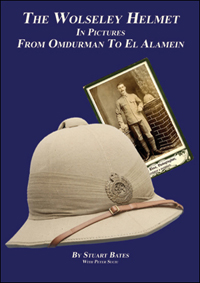 The Wolseley Helmet in Pictures: From Omdurman to El Alamein