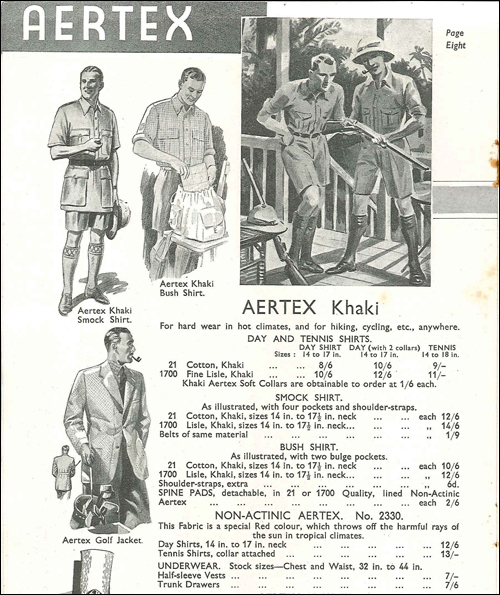 Today, Aertex is more remembered for tropical uniforms used in World War II. In that catalogue, only one page out of 16 presents equipment for colonial services or travelling abroad – besides formal shirts, male and female underwear or children´s clothing.