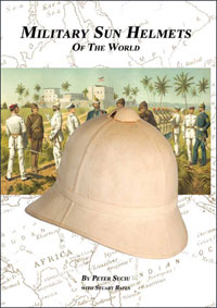 Military Sun Helmets of the World